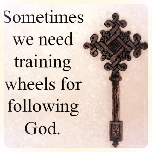 Training wheels for following God